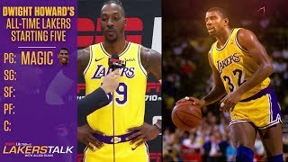 DWIGHT HOWARD's ALL TIME LAKERS STARTING FIVE