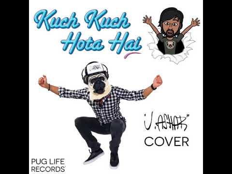 """Kuch Kuch Hota Hai"" by Jatin-Lalit (J. Ashar Cover) - Audio-Only"