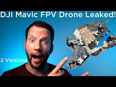 DJI Mavic FPV Racing Drone Leaked!