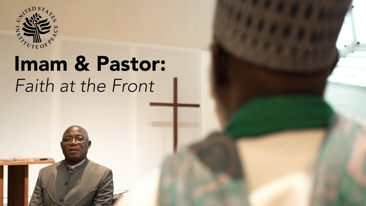 Nigeria's Imam and Pastor: Faith at the Front