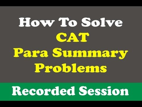 CAT Essence of Paragraph (Summary) Questions