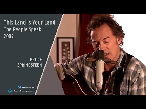 Bruce Springsteen | This Land Is Your Land - The People Speak - 2009