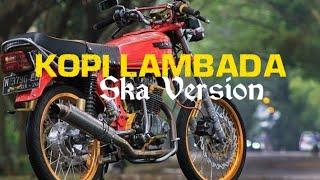 Kopi Lambada-Ska Version