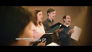 Pavel Šmolík - Laudate Dominum | Schola OP
