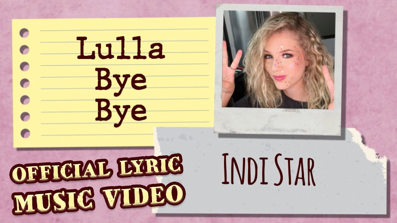 INDI STAR - Lulla Bye Bye - (OFFICIAL Lyric MUSIC VIDEO 2020)