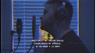 Trevor Daniel - Falling (Cover)