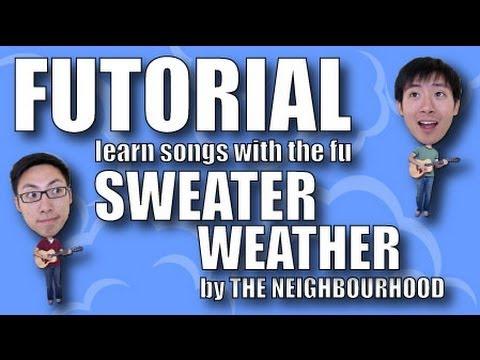 Guitar Tutorial (Futorial) - Sweater Weather by The Neighbourhood ...