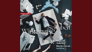 Play Die Winterreise, Op. 89, D. 911 No. 24, Der Leiermann - Arr. Baritone & String Quartet