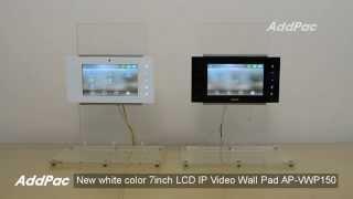 Black & White Color 7 Inch LCD IP Video Wall PAD AP-VWP150 | AddPac(AP-VWP150 New White Color 7 inch LCD IP Video Wall PAD 뉴 화이트 7인치 LCD IP 비디오월패드., 2015-10-04T06:06:46.000Z)