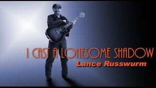 I CAST A LONESOME SHADOW  - by Hank Thompson & Lynn Russwurm