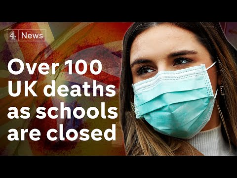 Deaths from coronavirus in the UK reach 100 as schools shut from Friday