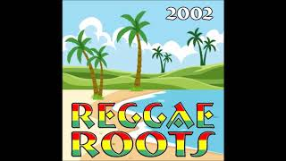 Gambar cover REGGAE ROOTS 2002 - CD COMPLETO