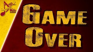 "#29: ASR - music ""Game Over"" - CANZONE UFFICIALE"