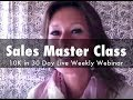 Grow Your Coaching Business: 10k in 30 Day Sales Master Class Training With Vanessa Simpkins