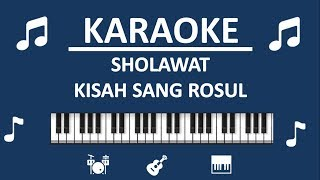 Gambar cover KARAOKE ROHATIL - KISAH SANG ROSUL - by Sholawat Voice TV