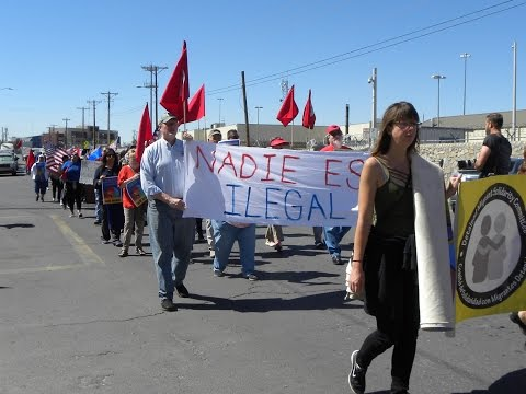 International Workers Day March - May 1, 2017 El Paso, Texas
