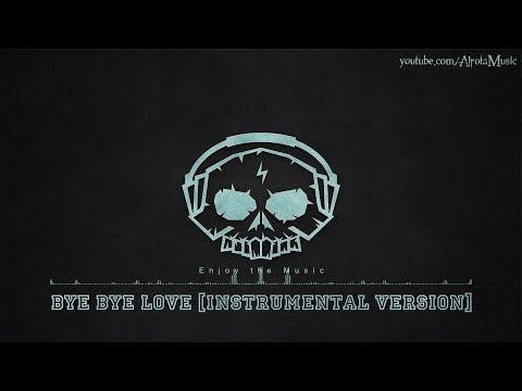 Bye Bye Love [Instrumental Version] by Windshield - [Acoustic Group Music]