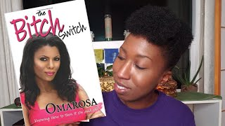 We Were WRONG About OMAROSA!!! The B*tch Switch Book A MUST READ!!!