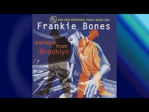 DJ Frankie Bones Escape From Brooklyn - 1997