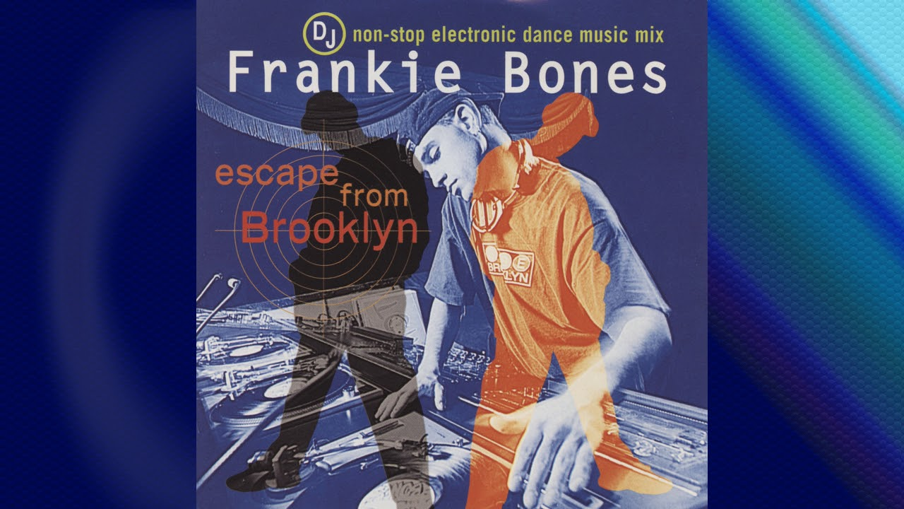 Frankie Bones - Escape From Brooklyn