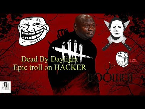 Dead By Daylight Hacker caught.exe