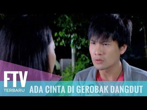 FTV Ada Cinta Di Gerobak Dangdut