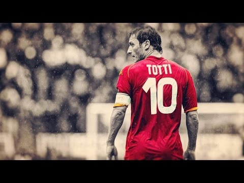 ●  Francesco Totti – Football's Legend ● HD
