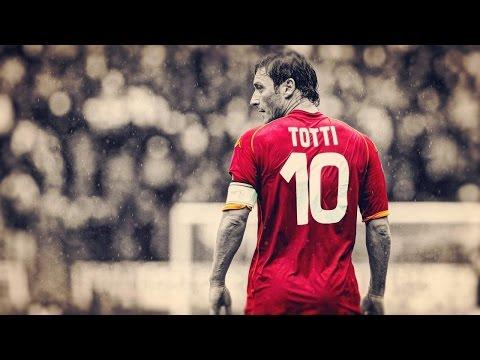 ●  Francesco Totti – Football's Legend ● HD