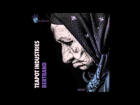 Teapot Industries - Bertrand - (Paki Palmieri Extended Mix)