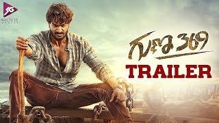Guna369 Theatrical Trailer | Karthikeya | Anagha | Chaitan Bharadwaj | SG Movie Makers