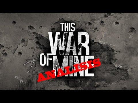 THIS WAR OF MINE - Minianálisis