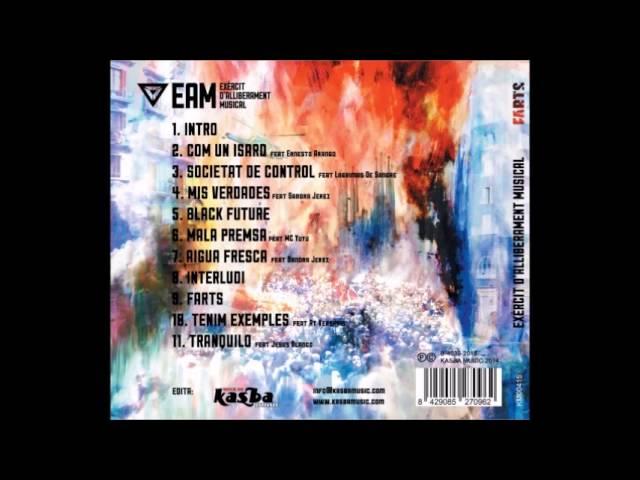03 - Societat de Control [feat. Lágrimas de Sangre] - EAM (Farts 2015)