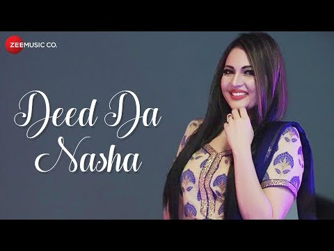 Deed Da Nasha - Official Music Video |...