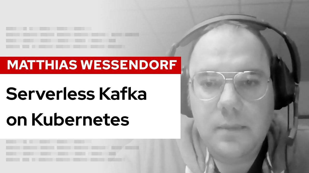 Serverless Kafka on Kubernetes | DevNation Live