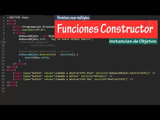 25.- Curso de JavaScript para principiantes. Crear Objetos con funciones constructor.