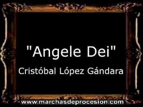 Angele Dei - Cristóbal López Gándara [AM]