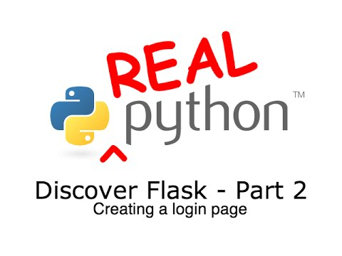 Discover Flask, Part 2 – Creating a Login Page – Real Python