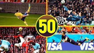 Top 50 Acrobatic Goals In Football History