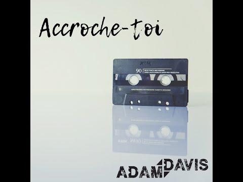 Adam Davis - Accroche-toi