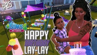 Happy Birthday Lay Lay   The Sims 4 Get Famous LP #25