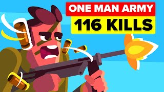 Most Feared Soldier - The One-Man Army with 116 Kills