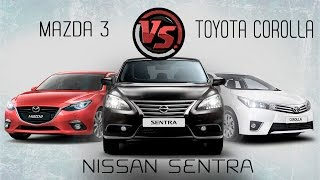 Nissan Sentra Vs Toyota Corolla Vs Mazda 3. Сравнительный тест