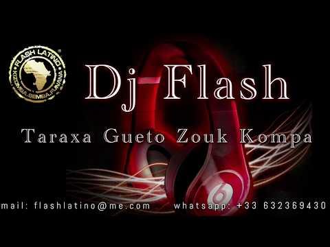 Mix Tarraxa Gueto Zouk Kompa by Dj Flash