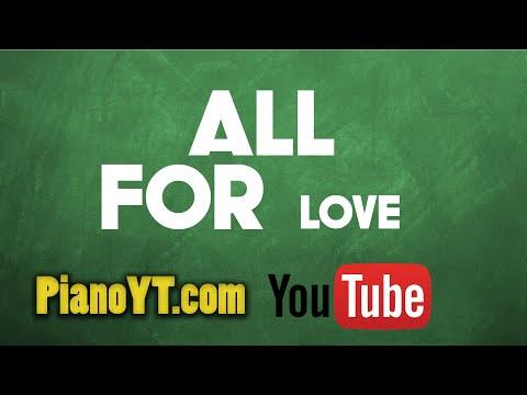 All for love - Bryan Adams Piano Tutorial - PianoYT.com