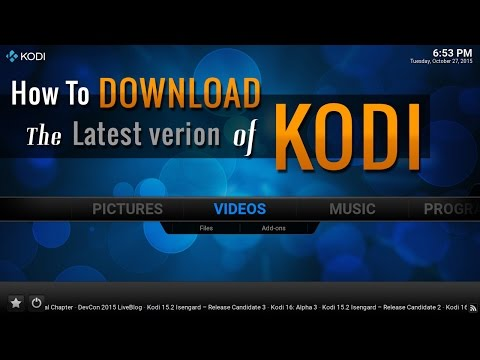 KODI How To DOWNLOAD The Latest Version of Kodi 16.0