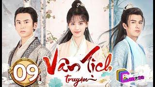 Phim Hay 2019 | Vân Tịch Truyện - Tập 09 | C-MORE CHANNEL