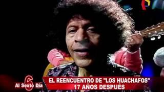 """El reencuentro de """"Los Huachafos"""": 17 años después"""