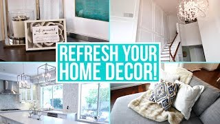 12 Easy Ways to Refresh Your Home on a Budget!