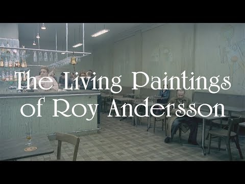 It's Not Easy Being Human –The Living Paintings of Roy Andersson