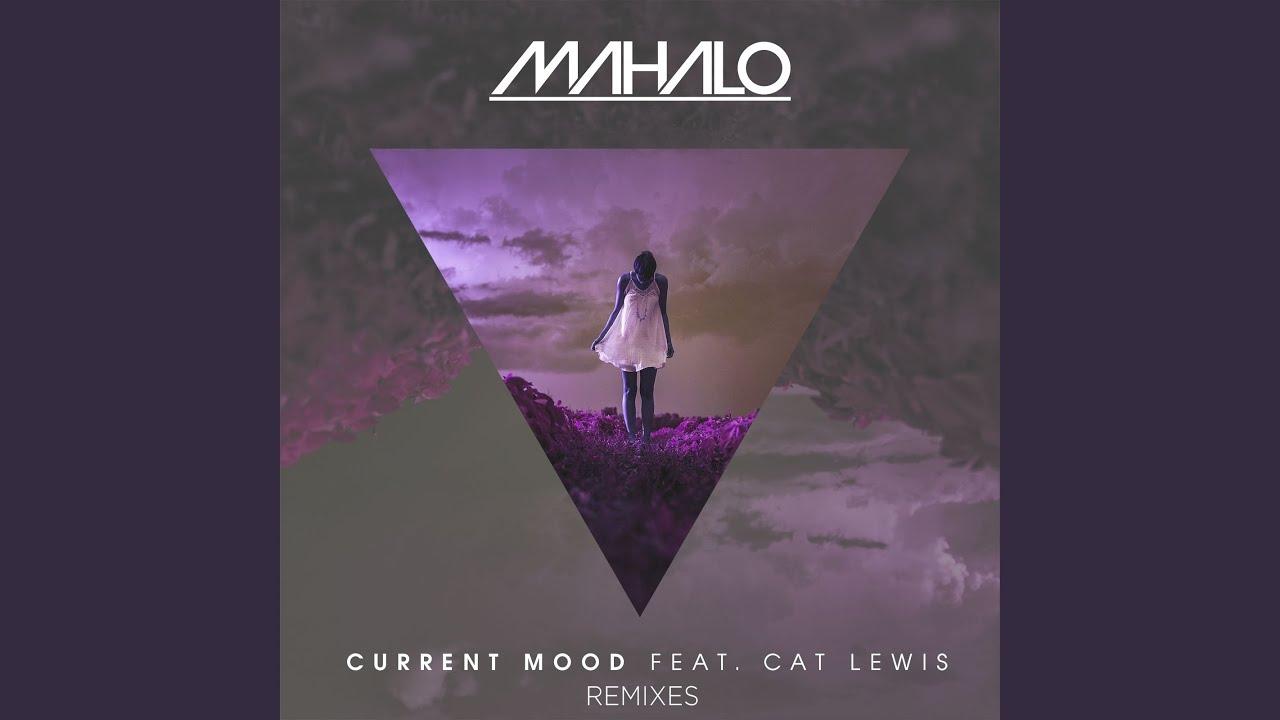 Download Current Mood (feat. Cat Lewis) (Matt Egbert Remix)